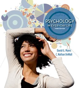 Psychology in Everyday Life, High School Version by David G. Myers  - Third Edition, 2014 from Macmillan Student Store