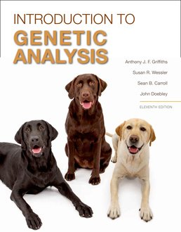 Introduction to Genetic Analysis by Anthony J.F. Griffiths; Susan Wessler; Sean Carroll; John Doebley - Eleventh Edition, 2015 from Macmillan Student Store