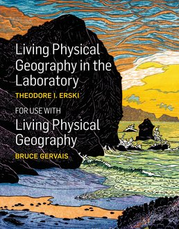 Living Physical Geography in the Laboratory by Theodore Erski - First Edition, 2014 from Macmillan Student Store