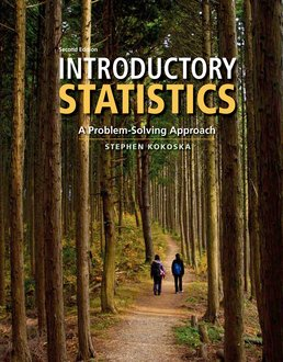 Introductory Statistics by Stephen Kokoska - Second Edition, 2015 from Macmillan Student Store