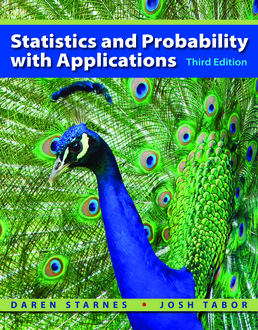 Statistics and Probability with Applications (High School) by Daren Starnes; Josh Tabor  - Third Edition, 2017 from Macmillan Student Store