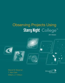 Observing Projects for Starry Night College by Marcel W. Bergman, T. Alan Clark, William J. F. Wilson - Tenth Edition, 2014 from Macmillan Student Store