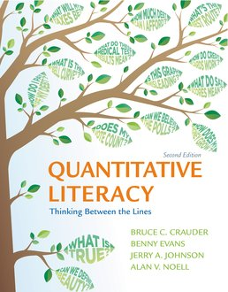 Quantitative Literacy by Bruce Crauder; Benny Evans; Jerry Johnson; Alan Noell - Second Edition, 2015 from Macmillan Student Store