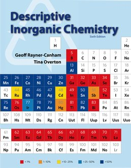 Descriptive Inorganic Chemistry by Geoff Rayner-Canham; Tina Overton - Sixth Edition, 2014 from Macmillan Student Store