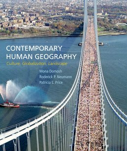 Contemporary Human Geography by Mona Domosh; Roderick P. Neumann; Patricia L. Price - First Edition, 2015 from Macmillan Student Store