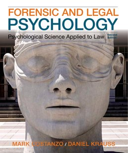 Forensic and Legal Psychology by Mark Costanzo; Daniel Krauss - Second Edition, 2015 from Macmillan Student Store