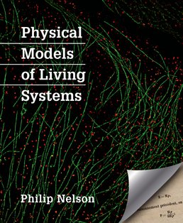 Physical Models of Living Systems by Philip Nelson - First Edition, 2015 from Macmillan Student Store