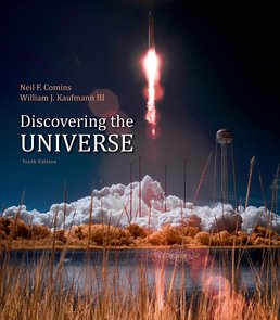 Discovering the Universe by Neil F. Comins - Tenth Edition, 2014 from Macmillan Student Store