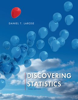 Discovering Statistics by Daniel T. Larose - Third Edition, 2016 from Macmillan Student Store