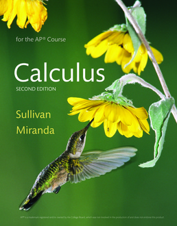 Calculus for the AP® Course by Michael Sullivan; Kathleen Miranda - Second Edition, 2017 from Macmillan Student Store