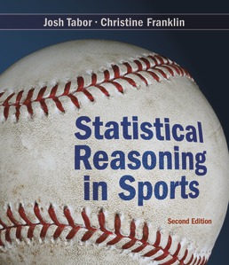 Statistical Reasoning in Sports by Josh Tabor; Chris Franklin - Second Edition, 2019 from Macmillan Student Store