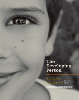 Developing Person Through Childhood by Kathleen Stassen Berger  - Seventh Edition, 2015 from Macmillan Student Store