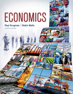 Economics by Paul Krugman; Robin Wells - Fourth Edition, 2015 from Macmillan Student Store