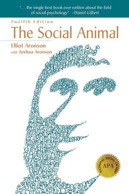 The Social Animal by Elliot Aronson; Joshua Aronson - Twelfth Edition, 2018 from Macmillan Student Store
