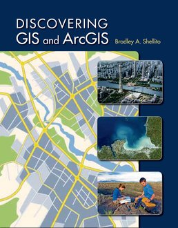 Discovering GIS and ArcGIS by Bradley A. Shellito - First Edition, 2015 from Macmillan Student Store
