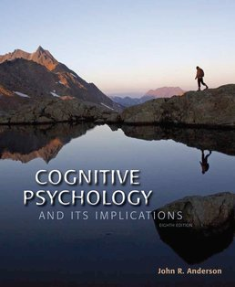 Cognitive Psychology and Its Implications by John R. Anderson - Eighth Edition, 2015 from Macmillan Student Store