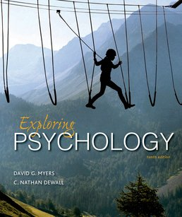 Exploring Psychology by David G. Myers; C. Nathan DeWall - Tenth Edition, 2016 from Macmillan Student Store