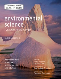 Environmental Science for a Changing World (Canadian Edition) by Marnie Branfireun; Susan Karr; Jeneen Interlandl; Anne Houtman - First Edition, 2014 from Macmillan Student Store