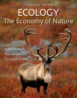 Ecology: The Economy of Nature (Canadian Edition) by Robert E. Ricklefs; Rick Relyea; Christoph Richter  - Seventh Edition, 2015 from Macmillan Student Store