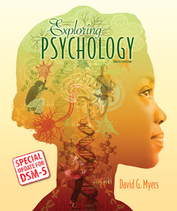 Exploring Psychology with Updates on DSM-5 by David G. Myers - Ninth Edition, 2014 from Macmillan Student Store