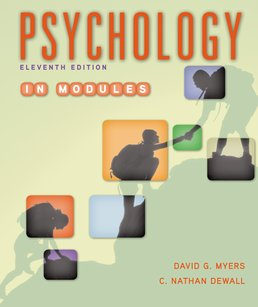 Psychology in Modules by David G. Myers; C. Nathan DeWall - Eleventh Edition, 2015 from Macmillan Student Store