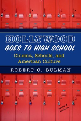 Hollywood Goes to High School by Robert C. Bulman - Second Edition, 2015 from Macmillan Student Store
