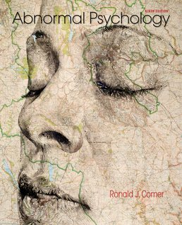 Abnormal Psychology by Ronald J. Comer - Ninth Edition, 2015 from Macmillan Student Store