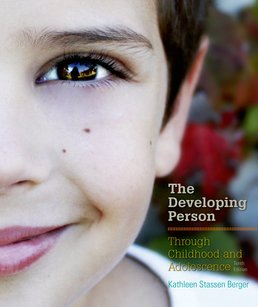 Developing Person Through Childhood and Adolescence by Kathleen Stassen Berger  - Tenth Edition, 2015 from Macmillan Student Store