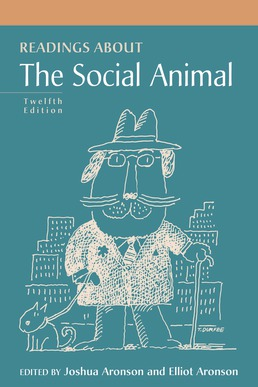 Readings about The Social Animal by Joshua Aronson; Elliot Aronson - Twelfth Edition, 2020 from Macmillan Student Store