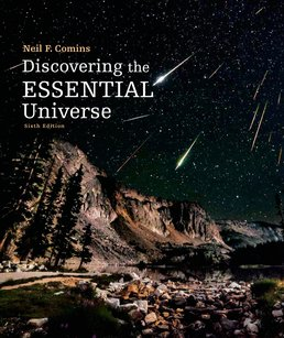Discovering the Essential Universe by Neil F. Comins - Sixth Edition, 2015 from Macmillan Student Store