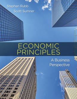 Economic Principles: A Business Perspective by Stephen Rubb, Scott Sumner - First Edition, 2019 from Macmillan Student Store