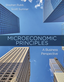 Microeconomic Principles: A Business Perspective by Stephen Rubb, Scott Sumner - First Edition, 2019 from Macmillan Student Store