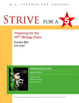 Strive for 5: Preparing for the AP Biology Examination by Franklin Bell; John Lepri - Second Edition, 2015 from Macmillan Student Store