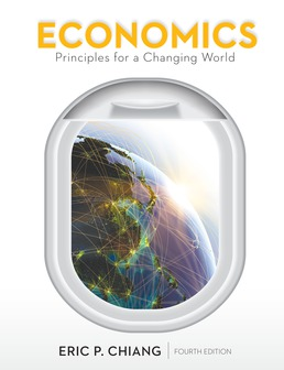 Economics: Principles for a Changing World by Eric Chiang - Fourth Edition, 2017 from Macmillan Student Store