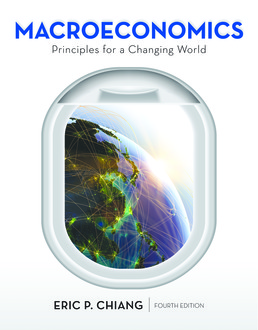 Macroeconomics: Principles for a Changing World by Eric Chiang - Fourth Edition, 2017 from Macmillan Student Store
