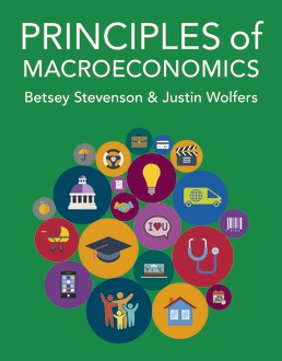 Principles of Macroeconomics by Betsey Stevenson; Justin Wolfers - First Edition, 2020 from Macmillan Student Store