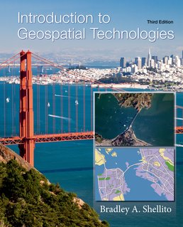 Introduction to Geospatial Technologies by Bradley A. Shellito - Third Edition, 2016 from Macmillan Student Store