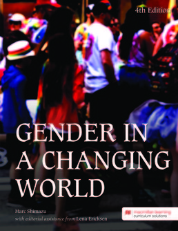 Gender in a Changing World by Marc Shimazu; Lena Ericksen - Fourth Edition, 2019 from Macmillan Student Store
