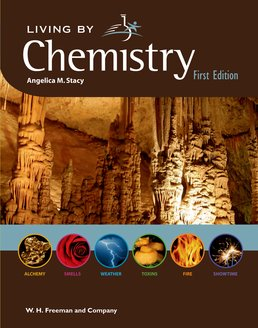 Living By Chemistry by Angelica M. Stacy - First Edition, 2012 from Macmillan Student Store