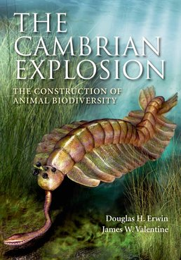 The Cambrian Explosion: The Construction of Animal Biodiversity by Douglas Erwin; James Valentine - First Edition, 2013 from Macmillan Student Store