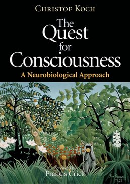 Quest for Consciousness: A Neurobiological Approach by Christof Koch - First Edition, 2004 from Macmillan Student Store