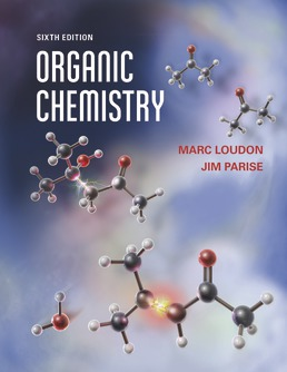Organic Chemistry by Marc Loudon; Jim Parise - Sixth Edition, 2016 from Macmillan Student Store