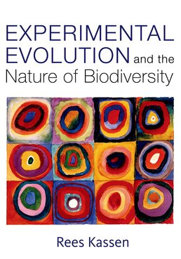 Experimental Evolution and the Nature of Biodiversity by Rees Kassen - First Edition, 2014 from Macmillan Student Store