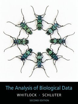 Analysis of Biological Data by Michael C. Whitlock; Dolph Schluter - Second Edition, 2015 from Macmillan Student Store