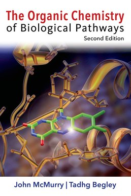 Organic Chemistry of Biological Pathways by John E. McMurry; Tadhg P. Begley - Second Edition, 2016 from Macmillan Student Store