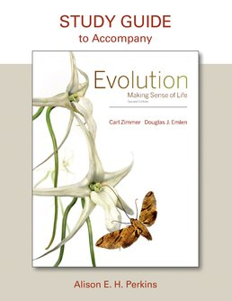 Study Guide for Evolution by Carl Zimmer; Douglas J. Emlen - Second Edition, 2016 from Macmillan Student Store