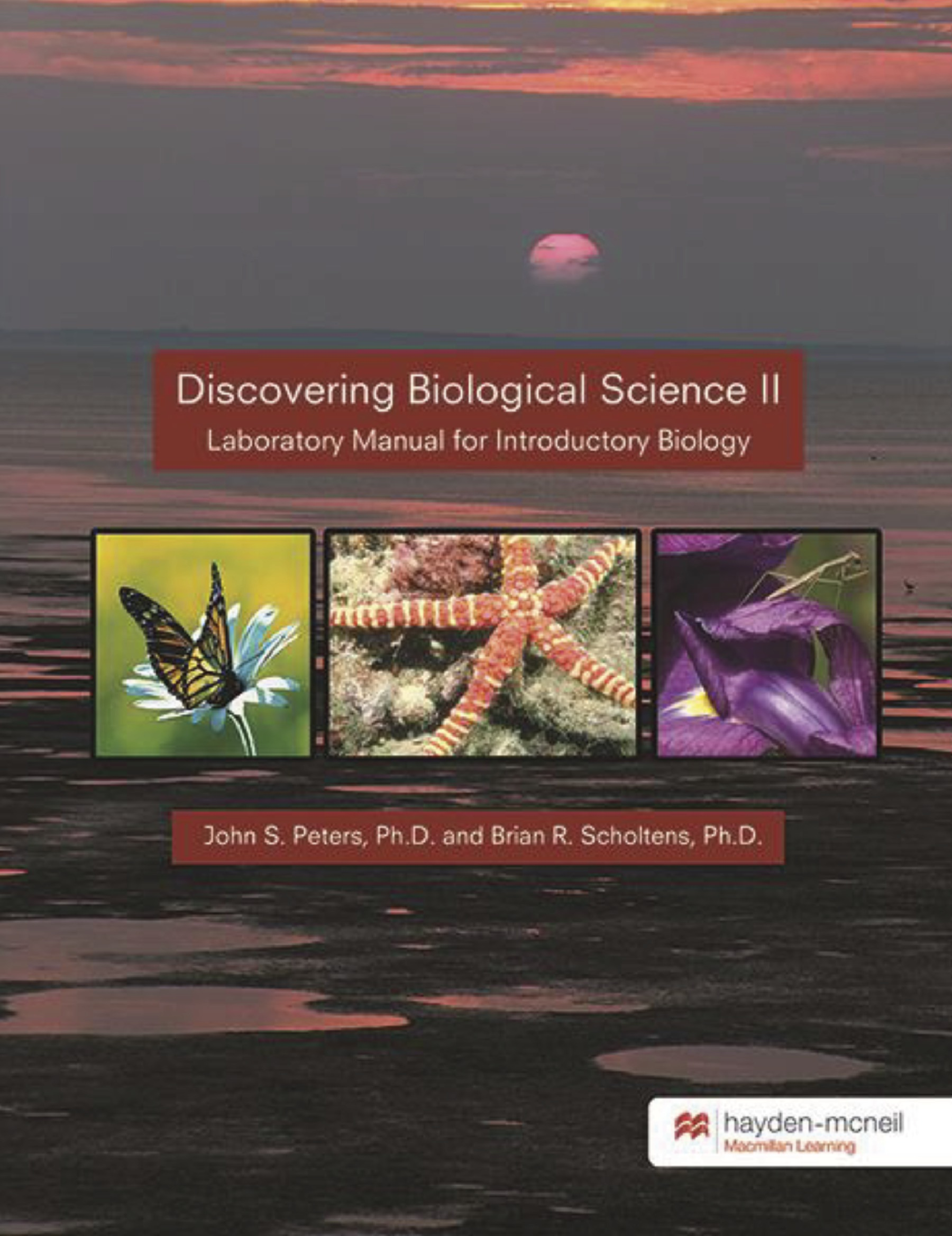 Discovering Biological Science II. Laboratory Manual for Introductory  Biology
