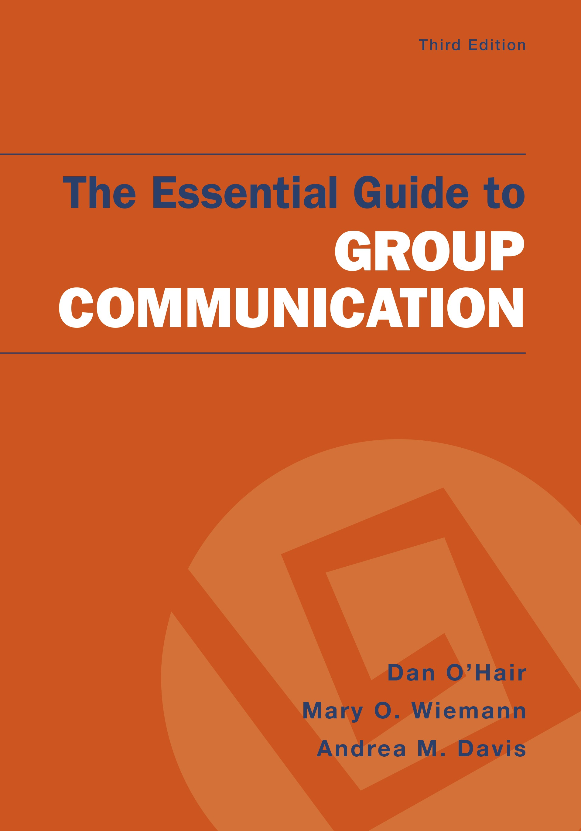 The Essential Guide To Group Communication 9781319068455