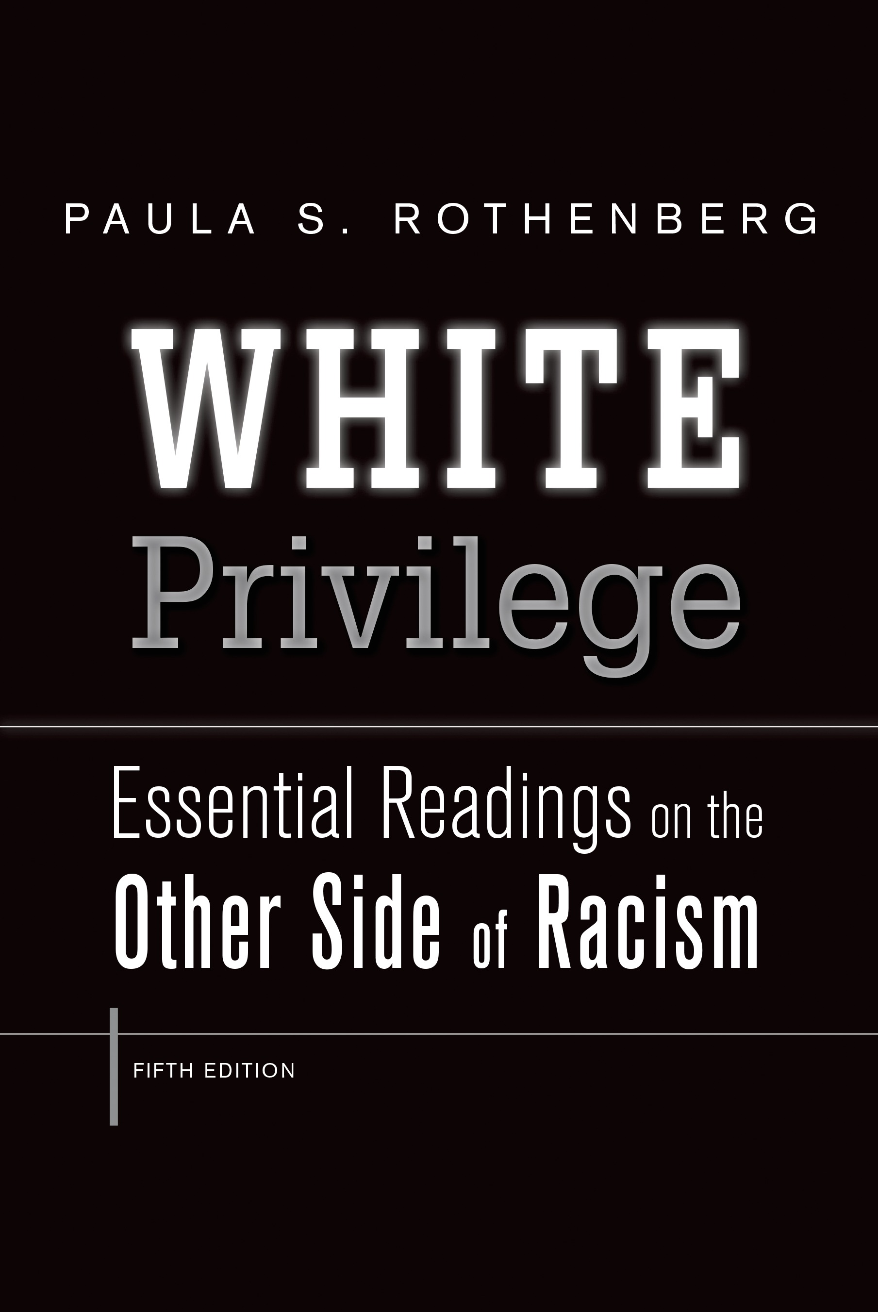 """White Privilidge"" by Paula S. Rothenberg Essay Sample"