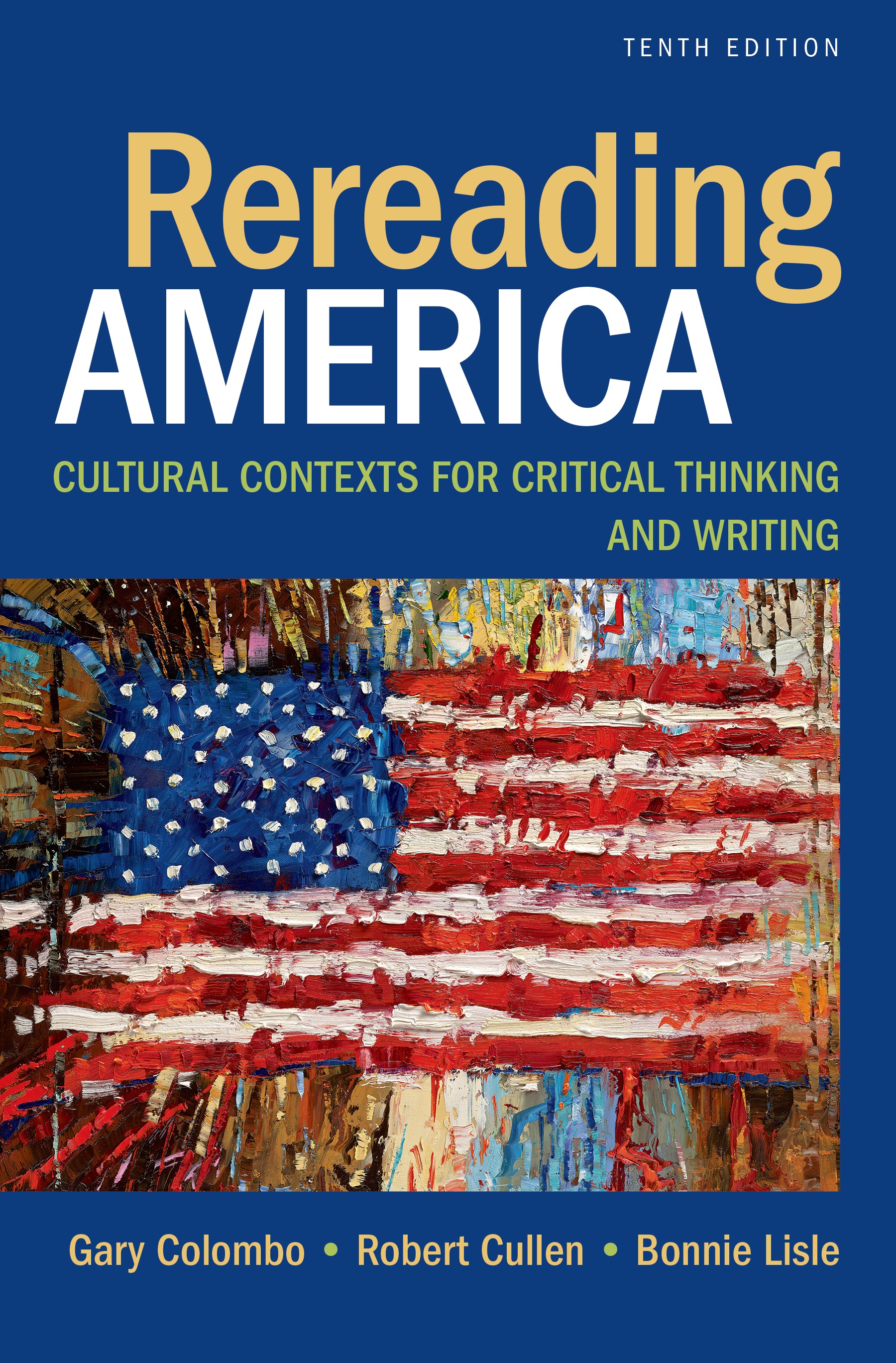 rereading america essays The ideal of an american way of life is fading as the working class falls further away from institutions like marriage and religion and the upper class becomes more isolated the saturday essay the new american divide the ideal of.